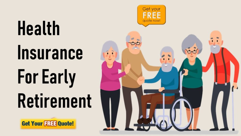 Health Insurance For Early Retirement